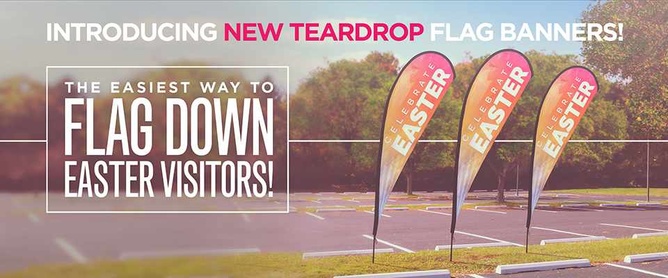 New Tear Drop Banners