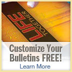 Customize Your Bulletins Free- Learn More