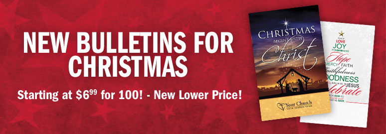 New Bulletins for Christmas - Starting at $6.99 for 100! New Lower Price!