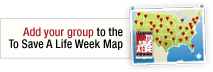 Add your group to the To Save A Life Week Map