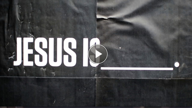 Watch the Jesus Is__ Promo Video