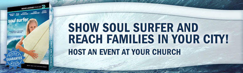 Show Soul surfer and reach families in your city!