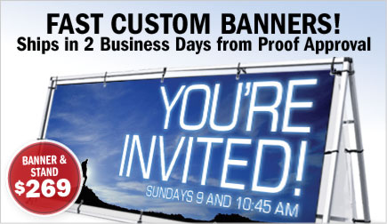 FAST Custom Banners! - Ships in 2 Business Days from Proof Approval