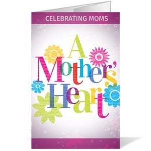 A Mothers Heart 8.5 x 14 Bulletins