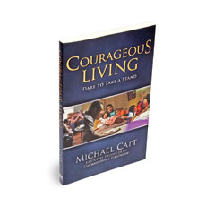 Courageous Living: Take a Stand Book