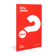 Alpha: Why Jesus? Expanded Edition