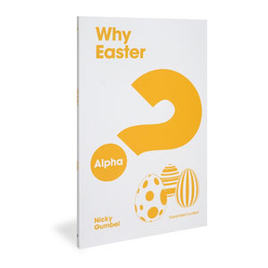 Alpha: Why Easter? Expanded Edition Alpha Products