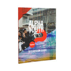 Alpha: Youth Series Discussion Guide