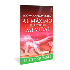 Alpha: How Can I Make the Most of the Rest of My Life? Spanish Edition
