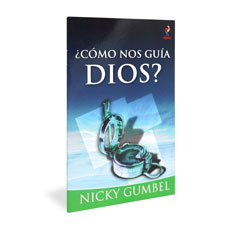 Alpha: How Does God Guide Us? Spanish Edition