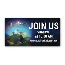 He Lives Crosses Banner