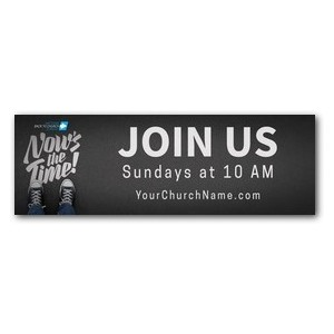 Back to Church Sunday: Nows the Time Banners