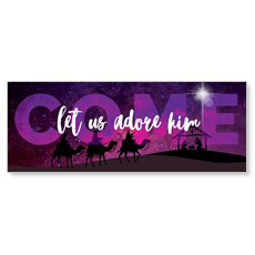 Come Let Us Adore Banner
