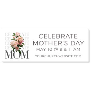 Celebrate Mom Flowers ImpactBanners