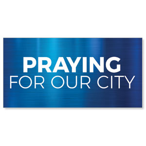 General Blue Praying For Our City Stock Outdoor Banners