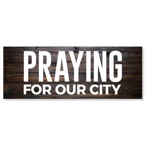 Dark Wood Praying For Our City Stock Outdoor Banners