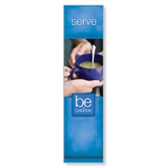 Be The Church Serve Banners
