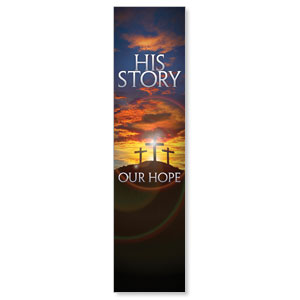 Church Banner His Story Our Hope 2 X 8 Outreach