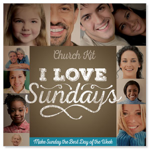I Love Sundays Digital Church Kit Campaign Kits