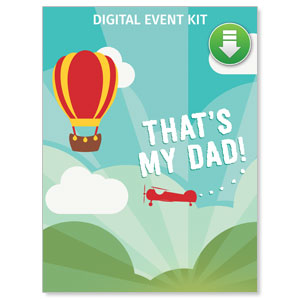 Thats My Dad: Fathers Day Service Event Kit Digital Campaign Kits