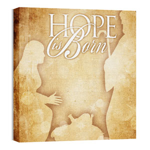 Hope is Born 24 x 24 Canvas Prints