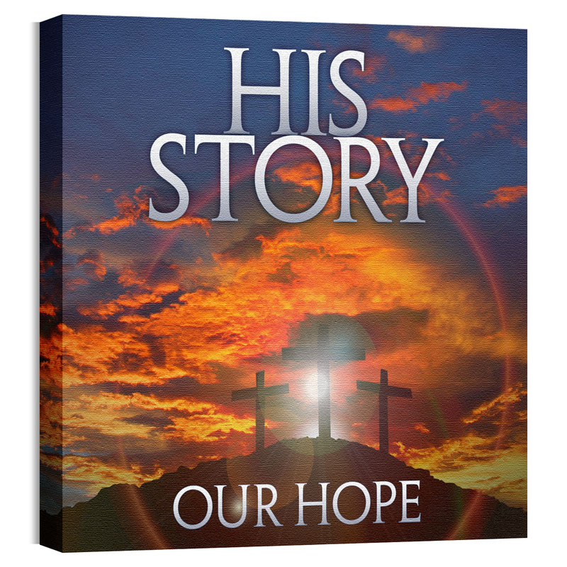 Wall Art, Easter, His Story Our Hope, 24 x 24