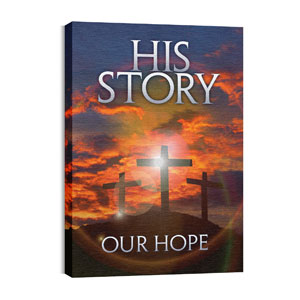 His Story Our Hope M 24in x 36in Canvas Prints
