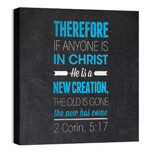 Slate 2 Cor 5:17 24 x 24 Canvas Prints