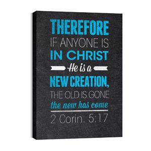 Slate 2 Cor 5:17 24in x 36in Canvas Prints