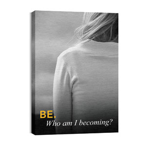 Believe: Be 24in x 36in Canvas Prints