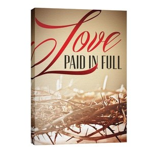 Love Paid in Full 24in x 36in Canvas Prints