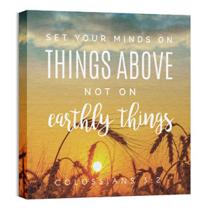Photo Scriptures Col 3:2 24 x 24 Canvas Prints