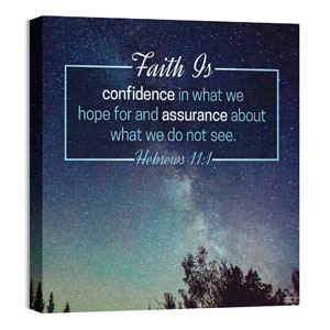 Heb 11:1 Faith Is Wall Art