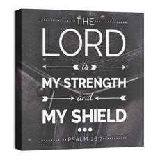 The Lord My Strength Wall Art