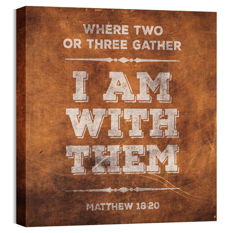 Wall Art, Scripture, Mod Matthew 18 20, 24 x 24