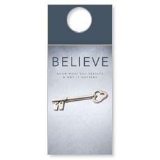 Believe Now Live the Story Door Hanger