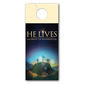 He Lives Crosses Door Hangers