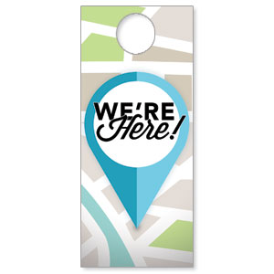 We Are Here Door Hangers