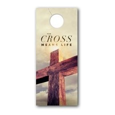 Cross Means Life Door Hanger