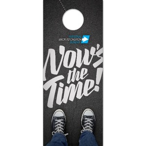 Back to Church Sunday: Nows the Time Door Hangers