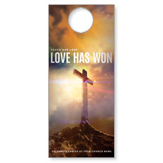 Love Has Won Door Hanger