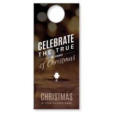 Celebrate True Meaning Door Hanger