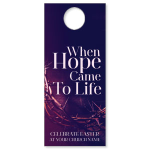 Hope Came to Life DoorHangers