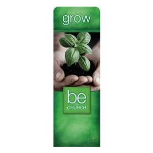 Be the Church Grow 2 x 6 Sleeve Banner