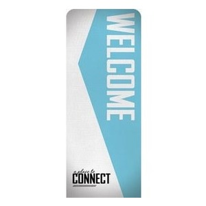 Place to Connect Welcome Banners