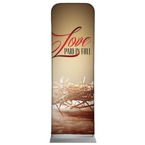 Love Paid in Full 2 x 6 Sleeve Banner