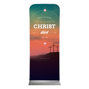 "Christ Died For Us 2'7"" x 6'7"" Sleeve Banners"