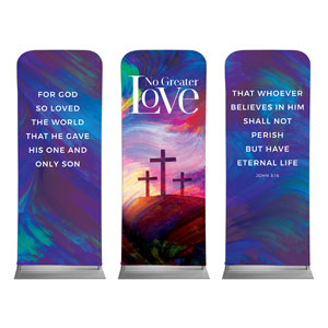 "No Greater Love Triptych 2'7"" x 6'7"" Sleeve Banners"