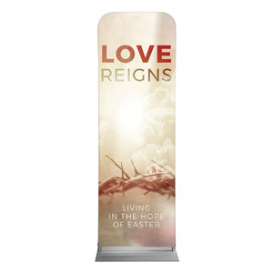 Love Reigns 2 x 6 Sleeve Banner