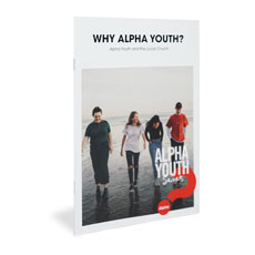 Alpha: Why Alpha Youth Booklet